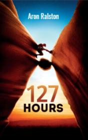 127 Hours by Aron Ralston book cover