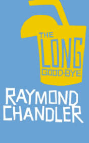 A Long Goodbye by Raymond Chandler book cover