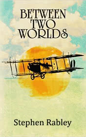 Between Two Worlds by Stephen Rabley book cover