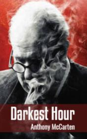 Darkest Hour by Anthony McCarten book cover