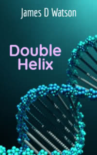 Double Helix by James Watson book cover