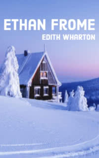 Ethan Frome by Edith Wharton book cover