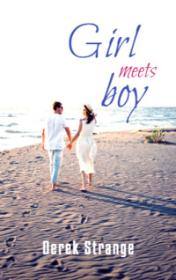 Girl Meets Boy by Derek Strange book cover