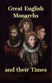 Great English Monarchs and Their times by Clemen D. B. Gina