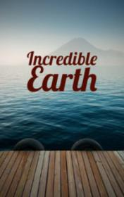 Incredible Earth by Richard Northcott book cover