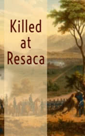 Killed at Resaca by Ambrose Bierce book cover