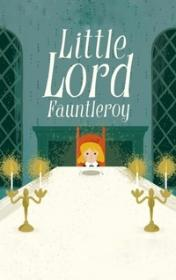 Little Lord Fauntleroy by Frances Eliza Burnett book cover