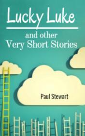 Lucky Luke and other Very Short Stories by Paul Stewart book cover