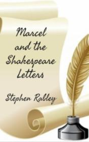 Marcel and the Shakespeare Letters by Stephen Rabley book cover