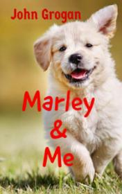 Marley and Me by John Grogan book cover