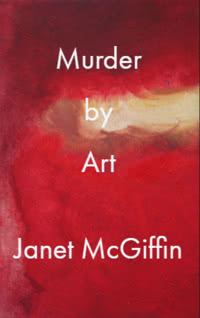 Murder by Art by Janet McGiffin book cover