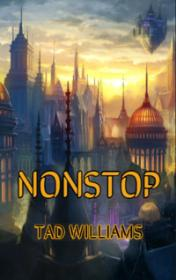Nonstop by Tad Williams book cover