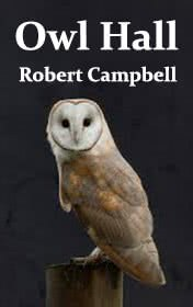 Owl Hall by Robert Campbell book cover