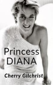 Princess Diana by Cherry Gilchrist book cover
