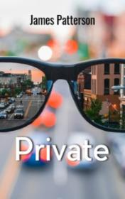 Private by James Patterson book cover