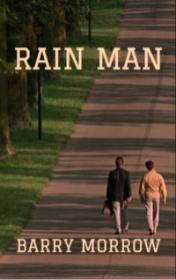 Rain Man by Barry Morrow book cover
