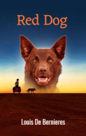 Red Dog by Louis De Bernieres book cover