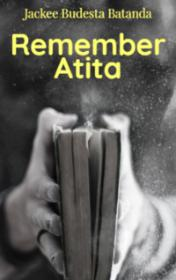 Remember Atita by Jackee Budesta Batanda book cover