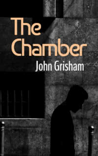 The Chamber by John Grisham book cover