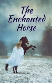 The Enchanted Horse by Victoria Bradshaw book cover