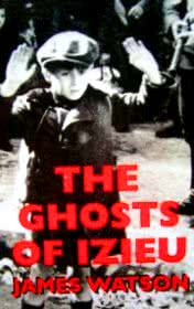 The Ghosts of Izieu by James Watson book cover