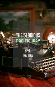 The Glorious Pacific Way by Epeli Hauofa book cover