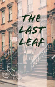 The Last Leaf by O. Henry book cover