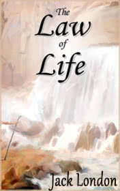 The Law of Life by Jack London book cover