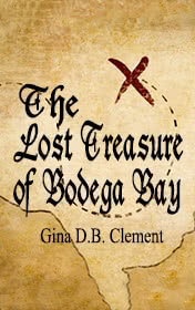 The Lost Treasure of Bodega Bay by Clemen D. B. Gina book cover
