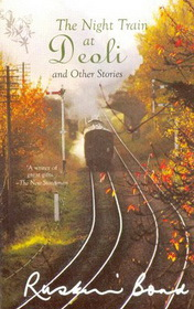 The Night Train at Deoli by Ruskin Bond book cover