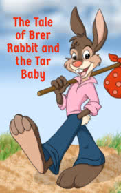 The Tale of Brer Rabbit and the Tar Baby by George Gibson book cover