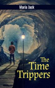 The Time Trippers by Maria Jack book cover