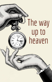 The Way up to Heaven by Roald Dahl book cover