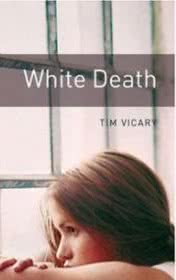 White Death by Tim Vicary book cover