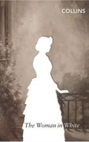 Woman in white by Wilkie Collins book cover